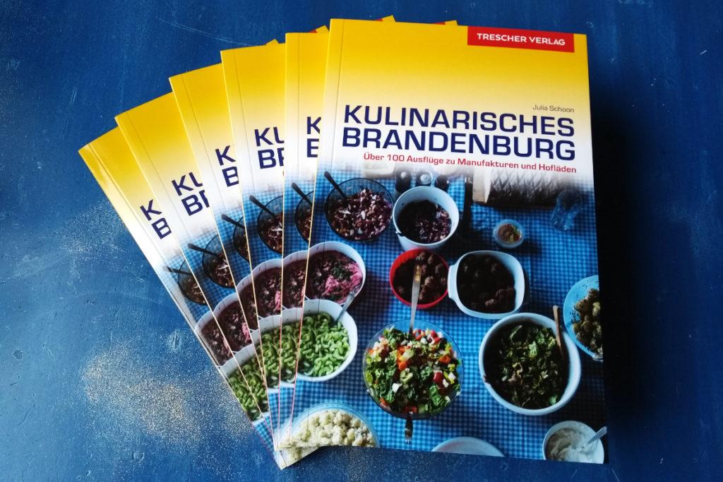 """Ausflugsführer """"Kulinarisches Brandenburg. Über 100 Ausflüge zu Manufakturen und Hofläden"""""""